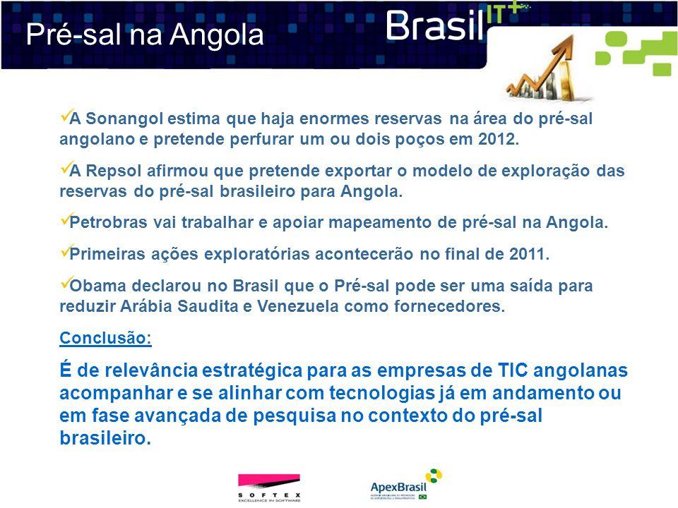 Pré-sal na AngolaA Sonangol estima que haja enormes reservas na área do pré-sal angolano e pretende perfurar um ou dois poços em 2012.