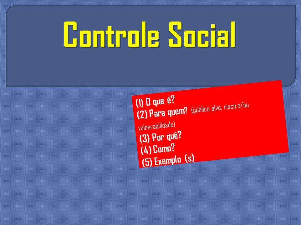Controle Social (1) O que é