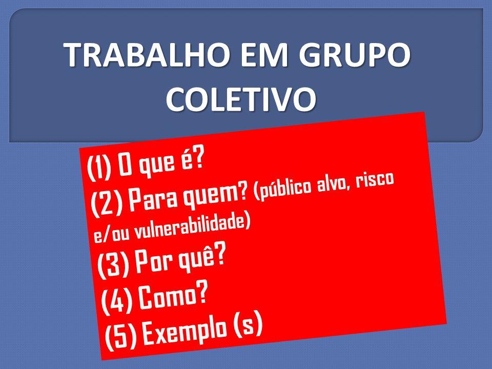 TRABALHO EM GRUPO COLETIVO