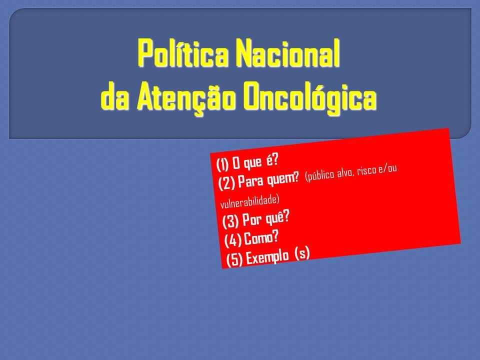 Política Nacional da Atenção Oncológica