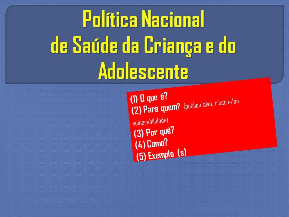 de Saúde da Criança e do Adolescente