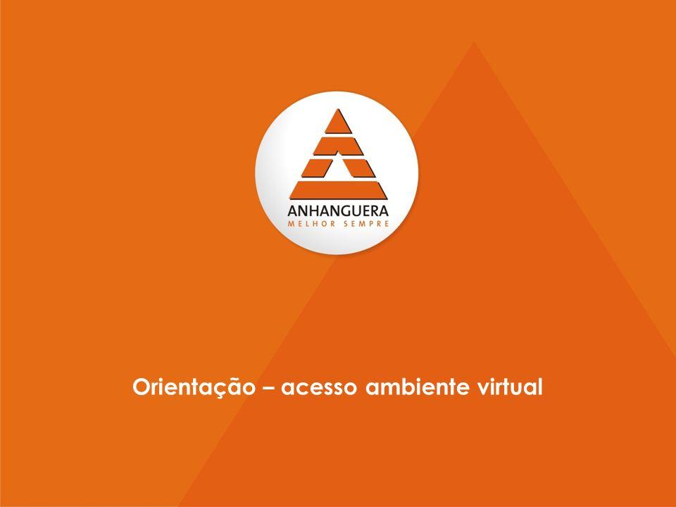 Orientação – acesso ambiente virtual