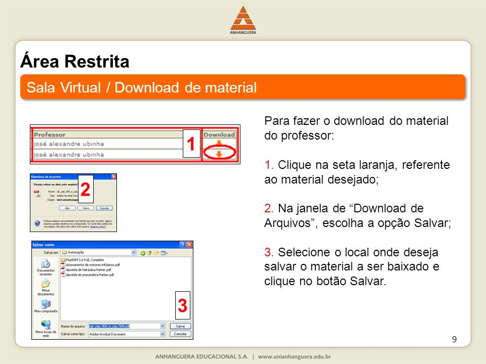 1 2 3 Área Restrita Sala Virtual / Download de material