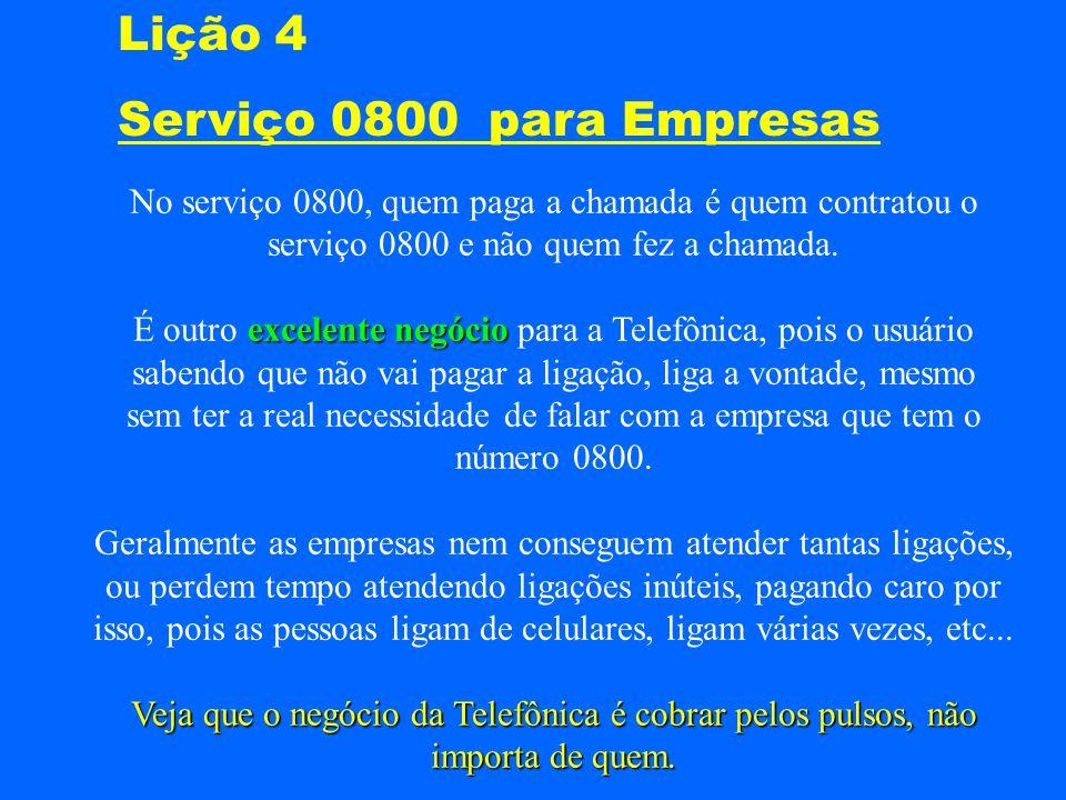 Lição 4 Serviço 0800 para Empresas