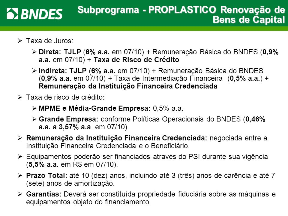 Subprograma - PROPLASTICO Renovação de Bens de Capital