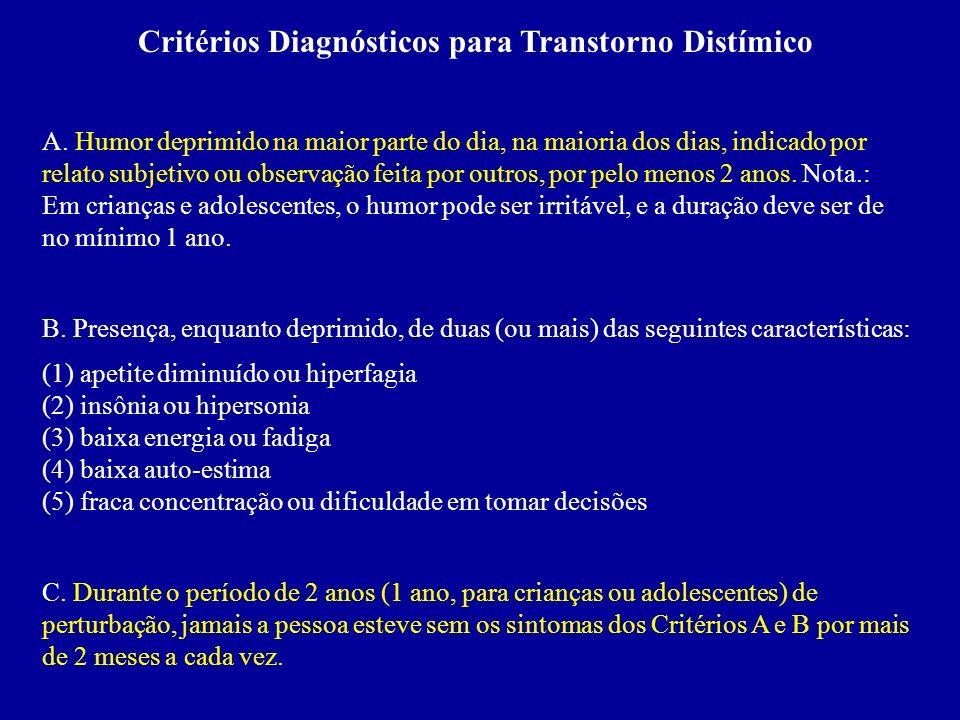 Critérios Diagnósticos para Transtorno Distímico