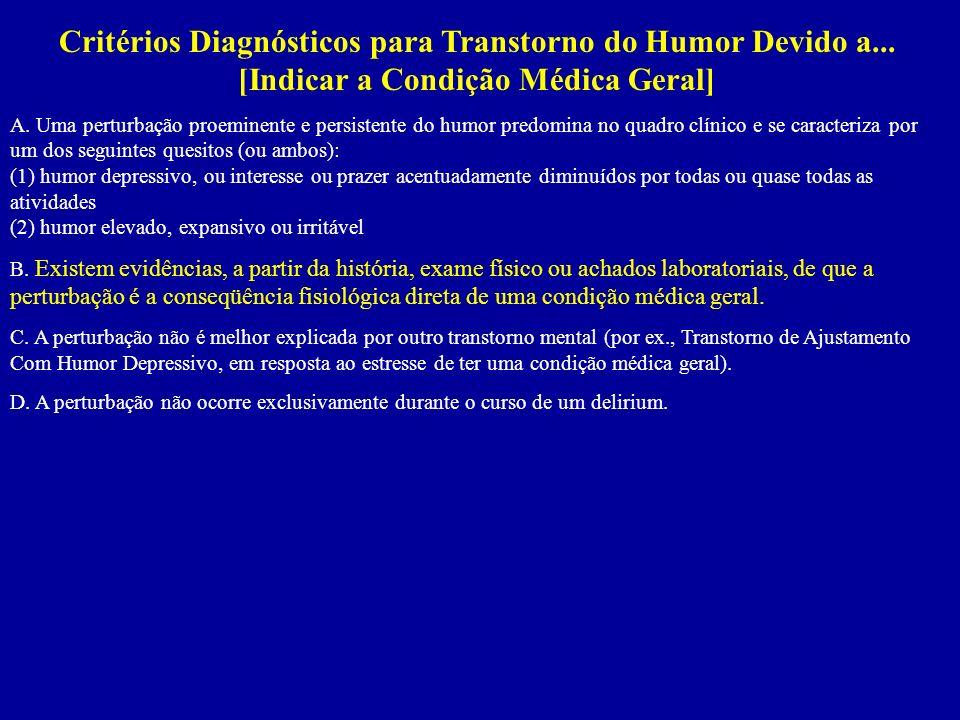 Critérios Diagnósticos para Transtorno do Humor Devido a