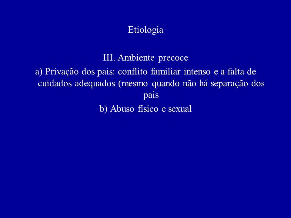 b) Abuso físico e sexual