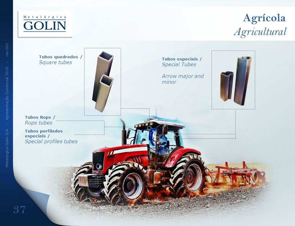 Agrícola Agricultural Special Tubes Arrow major and minor Rops tubes