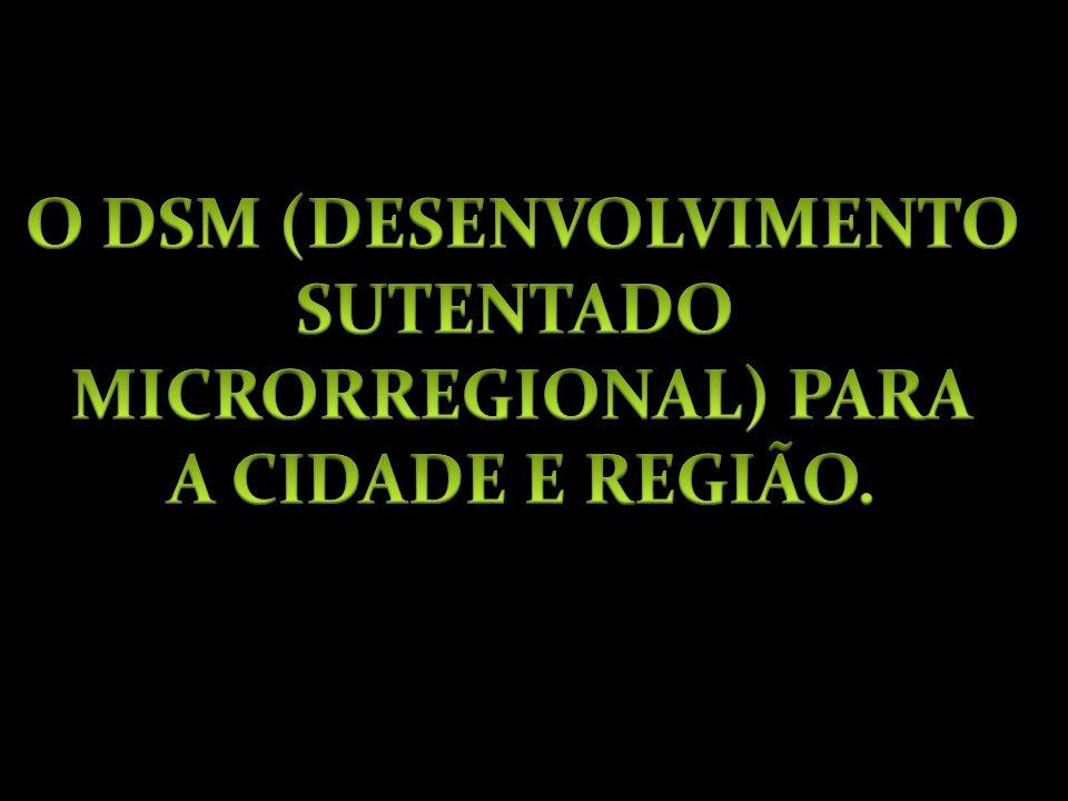 O DSM (DESENVOLVIMENTO