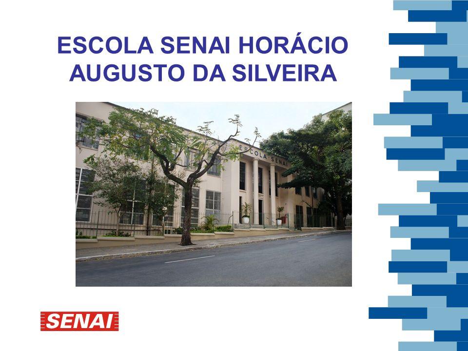 ESCOLA SENAI HORÁCIO AUGUSTO DA SILVEIRA