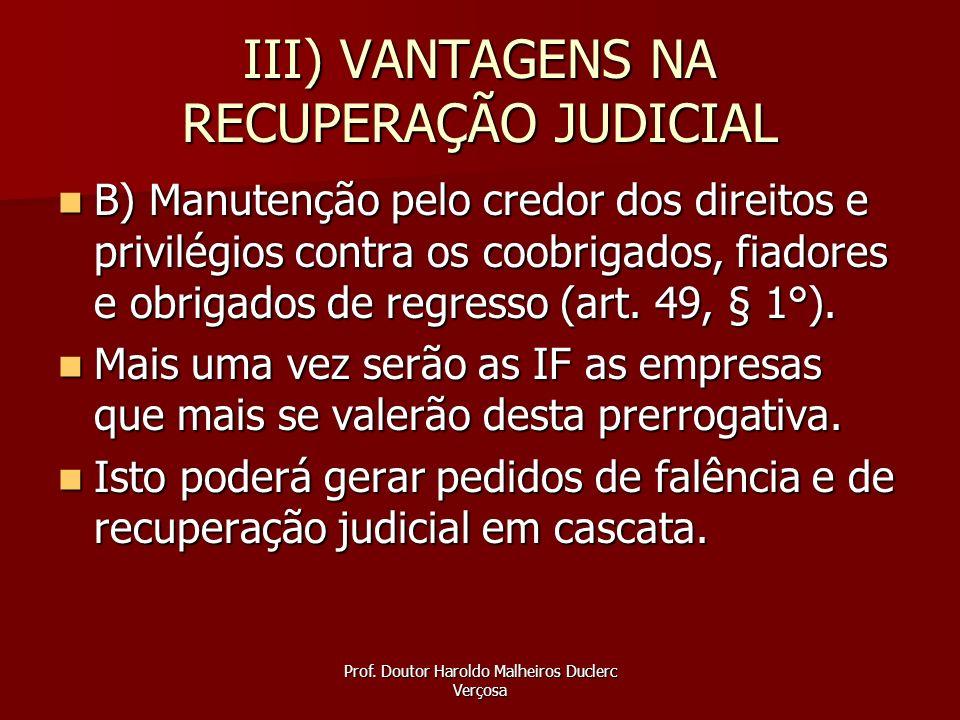 III) VANTAGENS NA RECUPERAÇÃO JUDICIAL