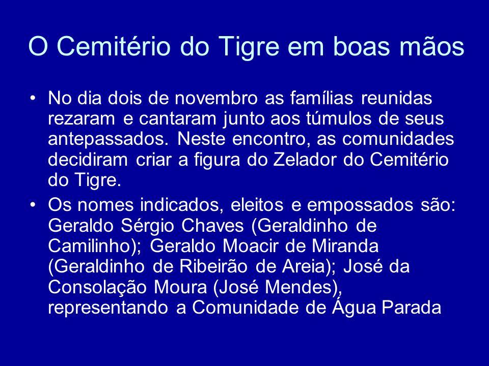 O Cemitério do Tigre em boas mãos