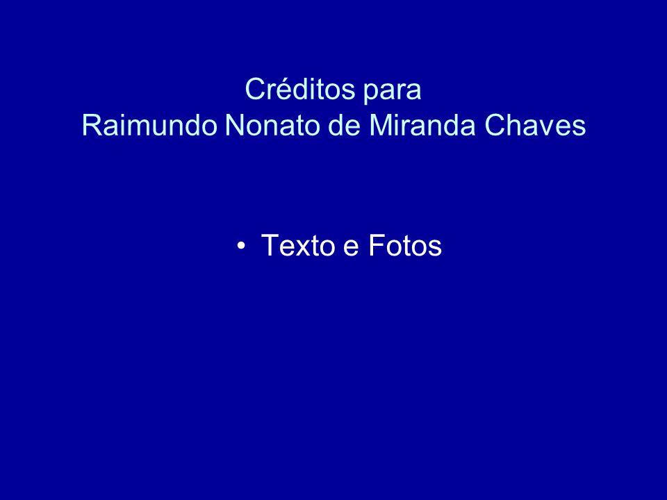 Créditos para Raimundo Nonato de Miranda Chaves