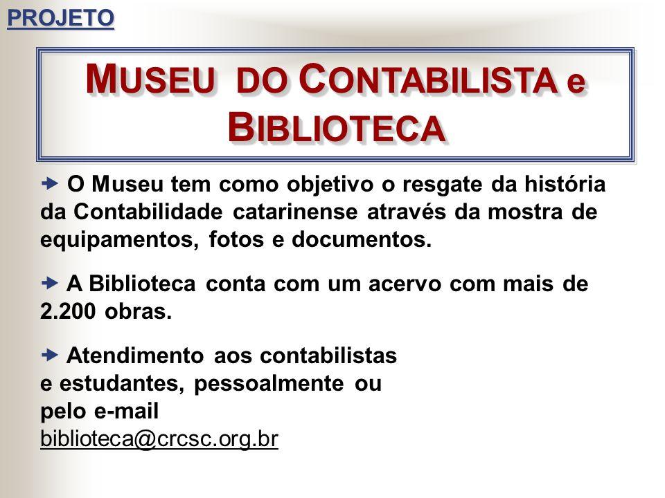 MUSEU DO CONTABILISTA e BIBLIOTECA