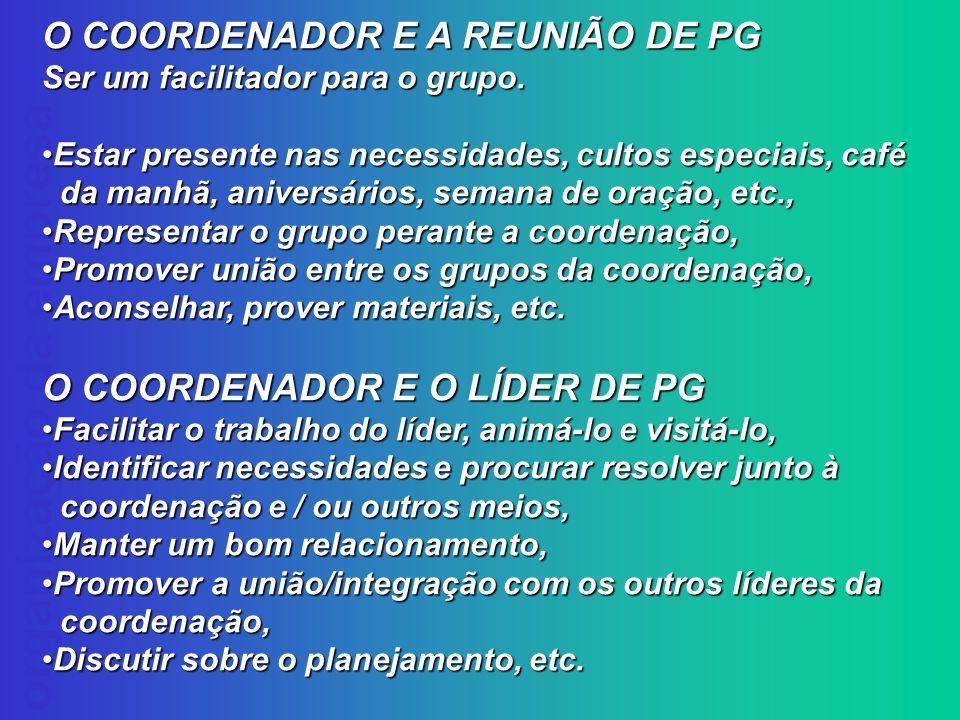 O COORDENADOR E A REUNIÃO DE PG