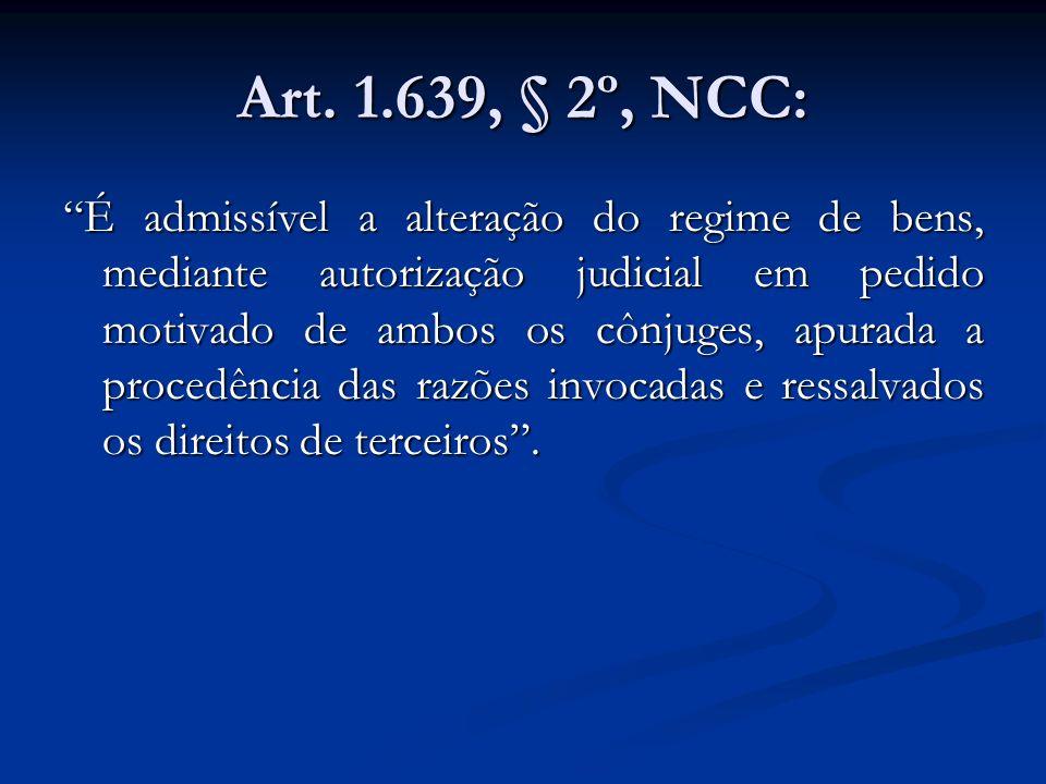 Art. 1.639, § 2º, NCC: