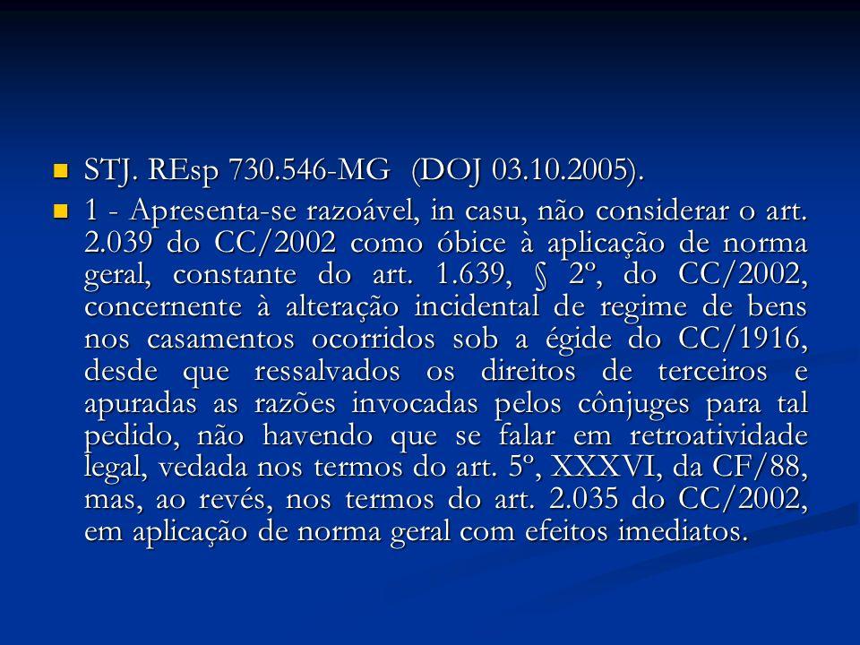 STJ. REsp 730.546-MG (DOJ 03.10.2005).