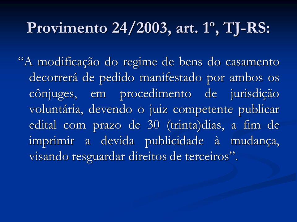 Provimento 24/2003, art. 1º, TJ-RS: