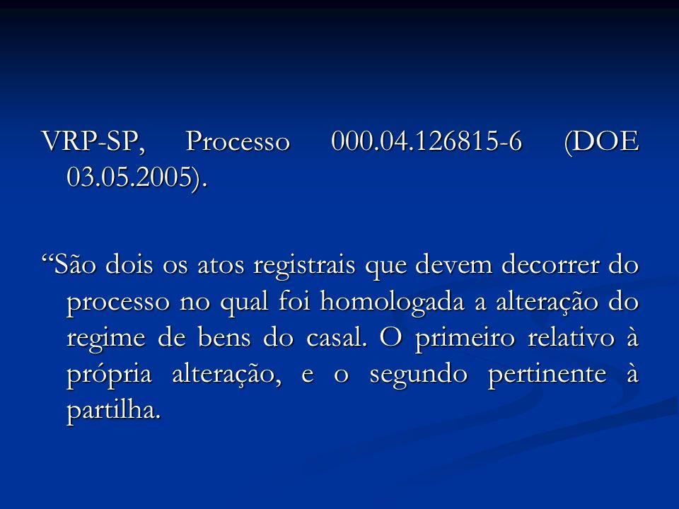 VRP-SP, Processo 000.04.126815-6 (DOE 03.05.2005).