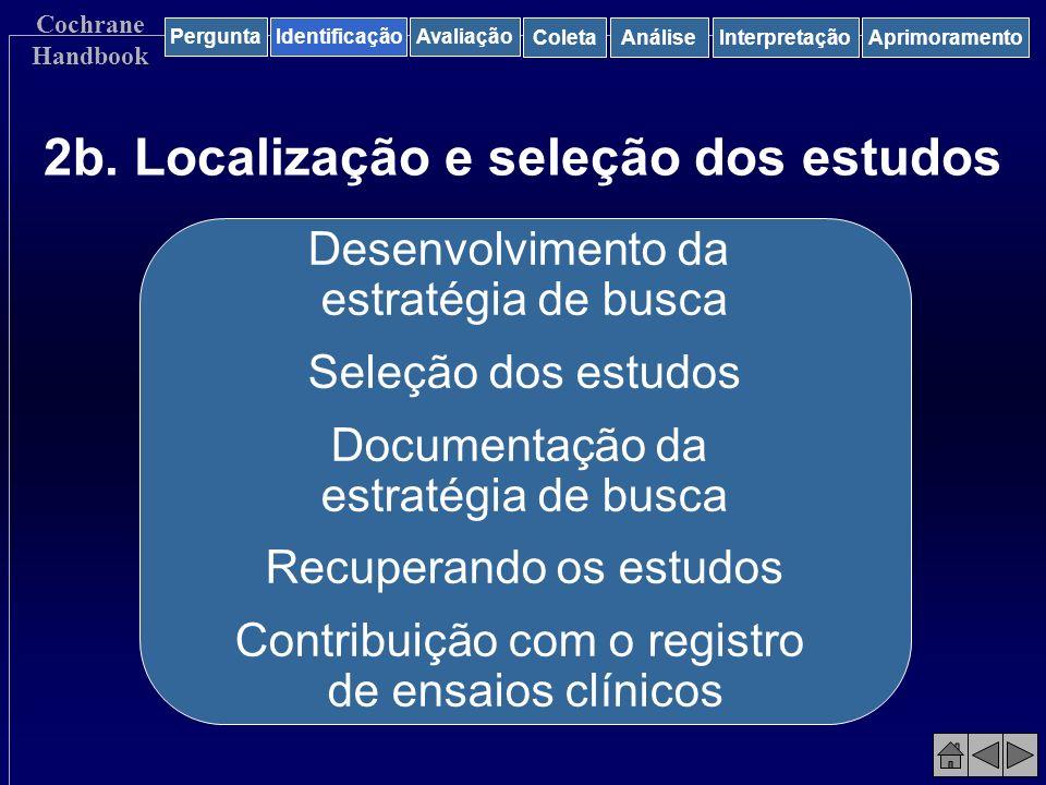 2b. Localização e seleção dos estudos
