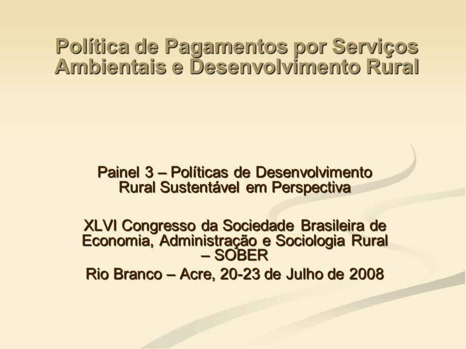Política de Pagamentos por Serviços Ambientais e Desenvolvimento Rural