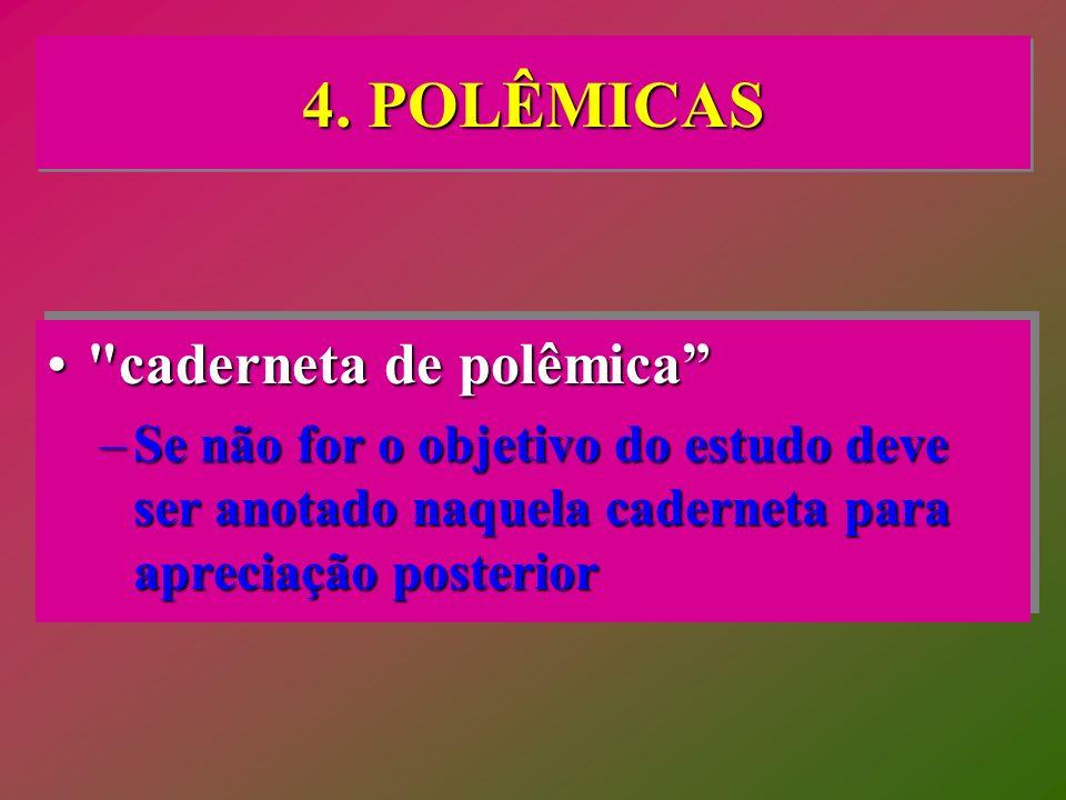 4. POLÊMICAS caderneta de polêmica