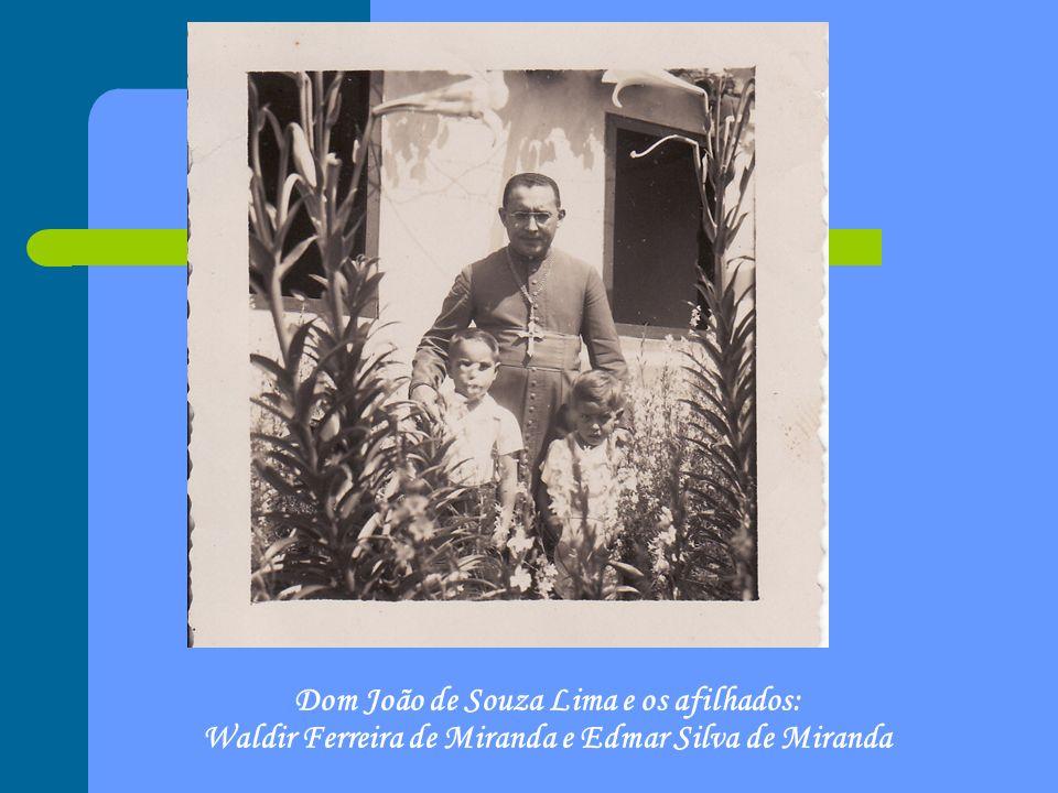 Dom João de Souza Lima e os afilhados: Waldir Ferreira de Miranda e Edmar Silva de Miranda