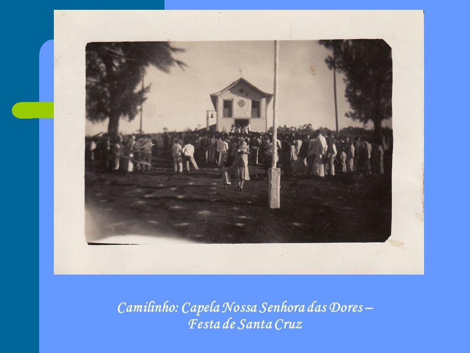 Camilinho: Capela Nossa Senhora das Dores – Festa de Santa Cruz