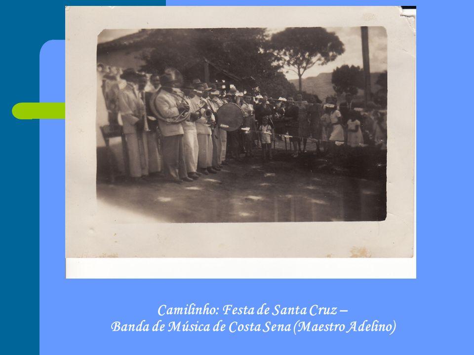 Camilinho: Festa de Santa Cruz – Banda de Música de Costa Sena (Maestro Adelino)