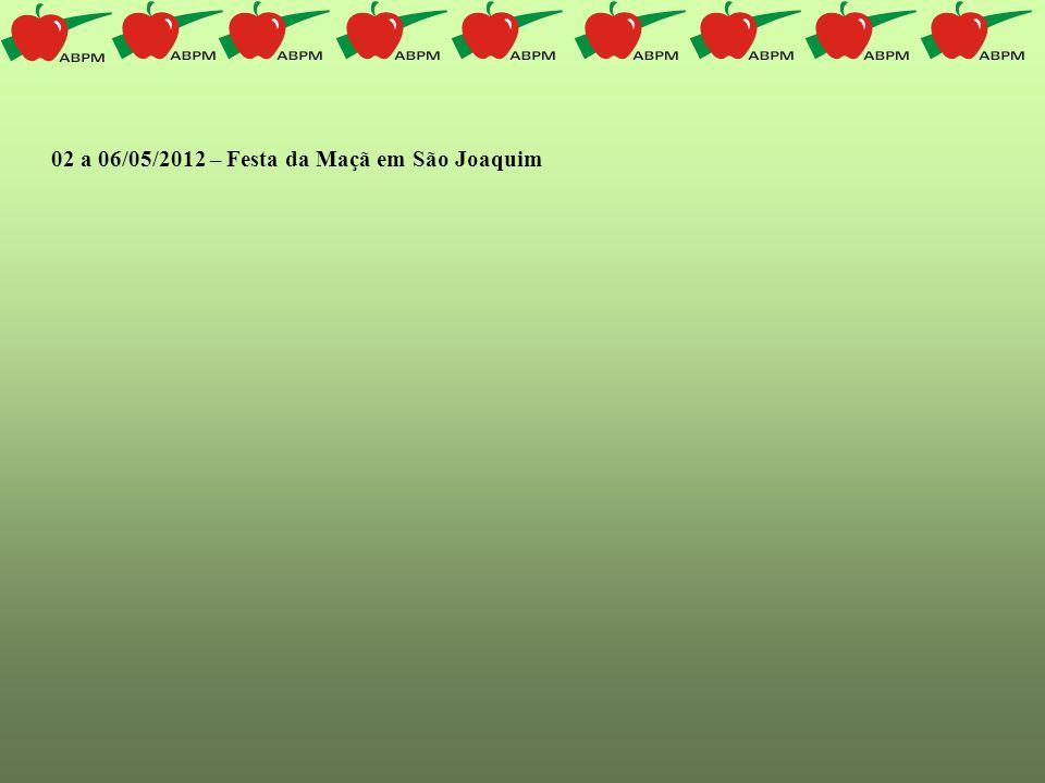 02 a 06/05/2012 – Festa da Maçã em São Joaquim