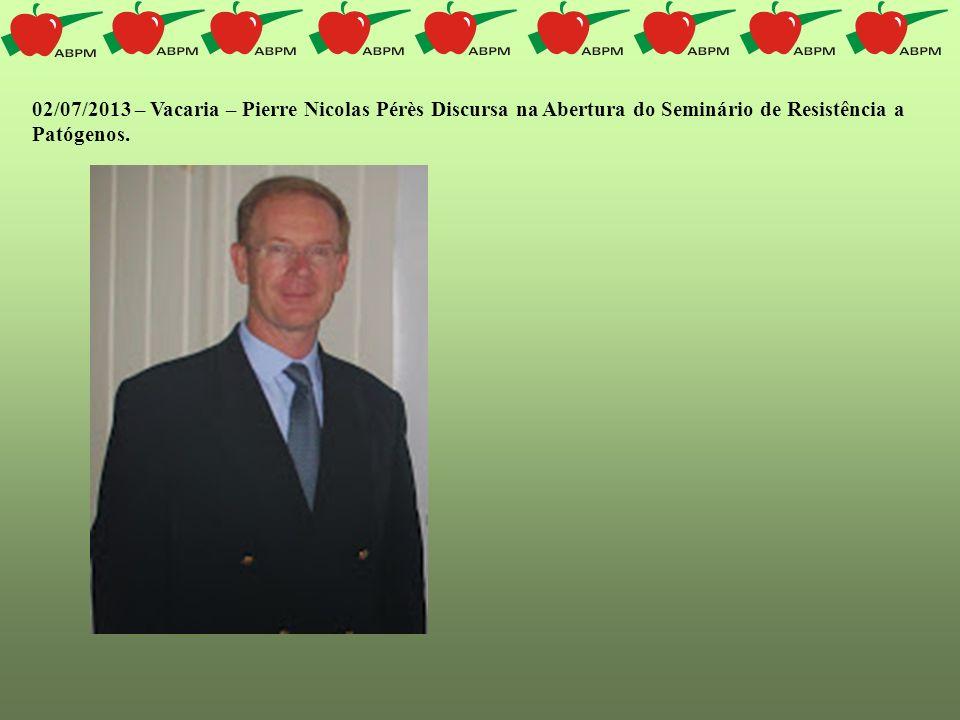02/07/2013 – Vacaria – Pierre Nicolas Pérès Discursa na Abertura do Seminário de Resistência a Patógenos.