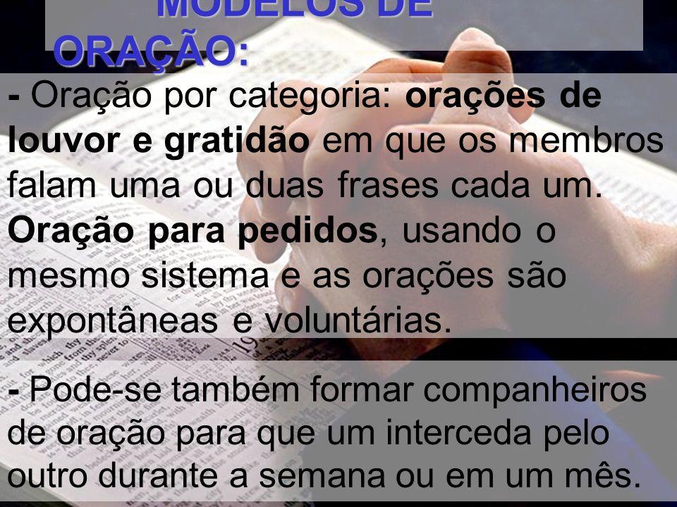 MODELOS DE ORAÇÃO: