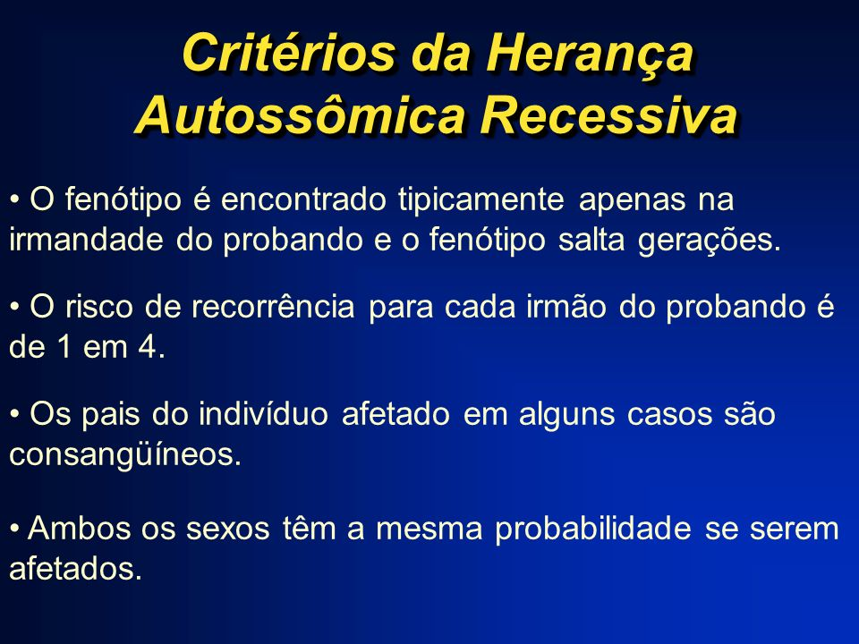 Critérios da Herança Autossômica Recessiva