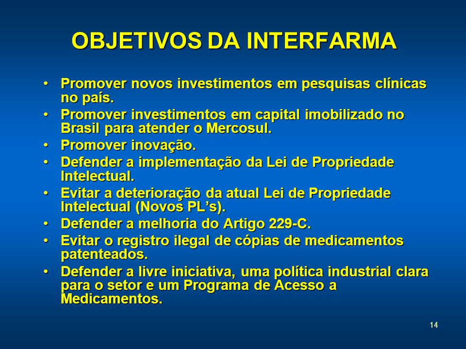 OBJETIVOS DA INTERFARMA