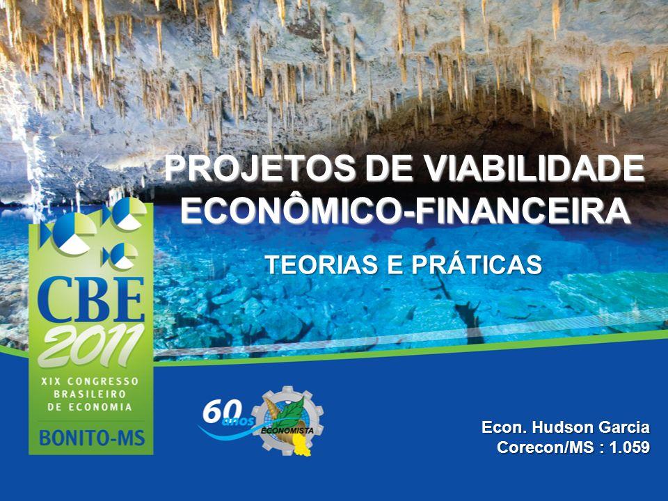 PROJETOS DE VIABILIDADE ECONÔMICO-FINANCEIRA