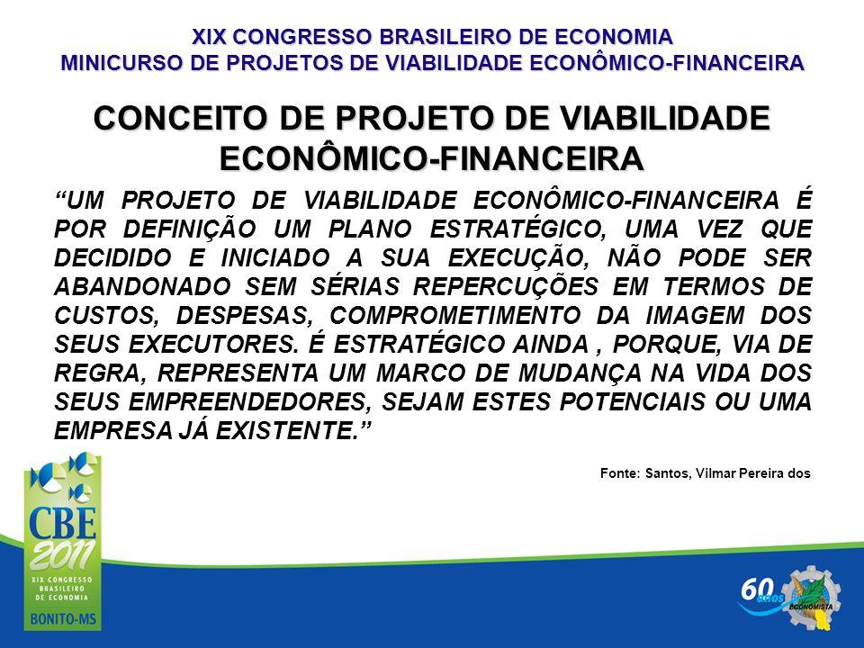 CONCEITO DE PROJETO DE VIABILIDADE ECONÔMICO-FINANCEIRA