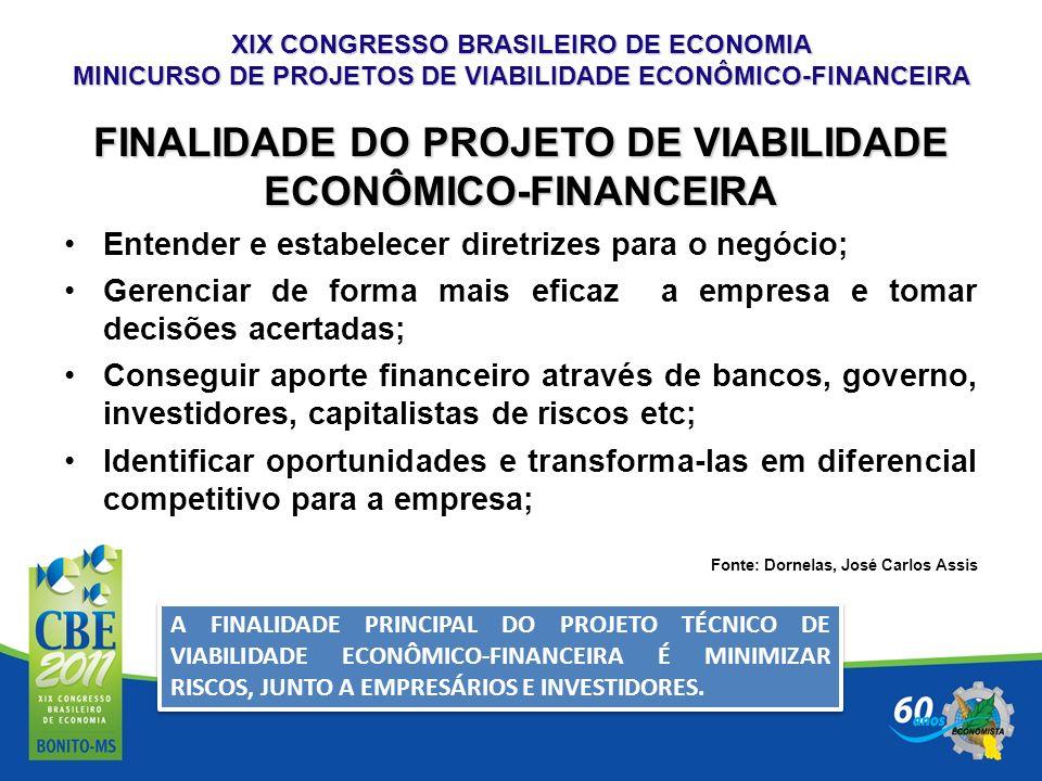 FINALIDADE DO PROJETO DE VIABILIDADE ECONÔMICO-FINANCEIRA