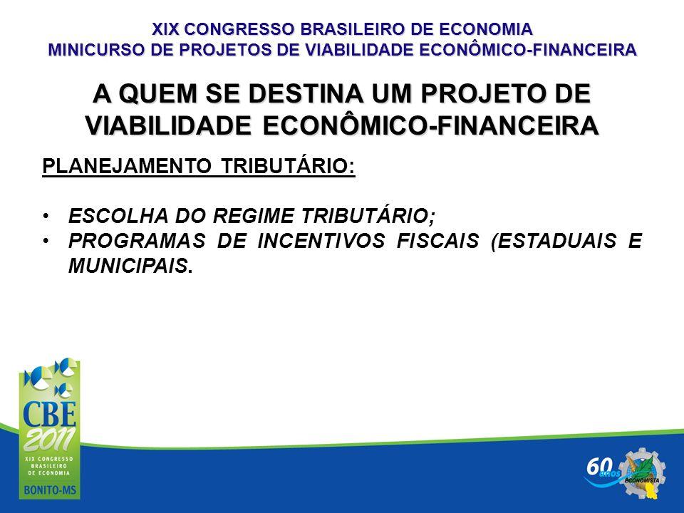 A QUEM SE DESTINA UM PROJETO DE VIABILIDADE ECONÔMICO-FINANCEIRA