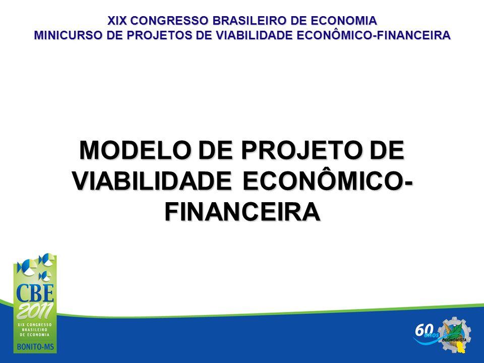 MODELO DE PROJETO DE VIABILIDADE ECONÔMICO-FINANCEIRA