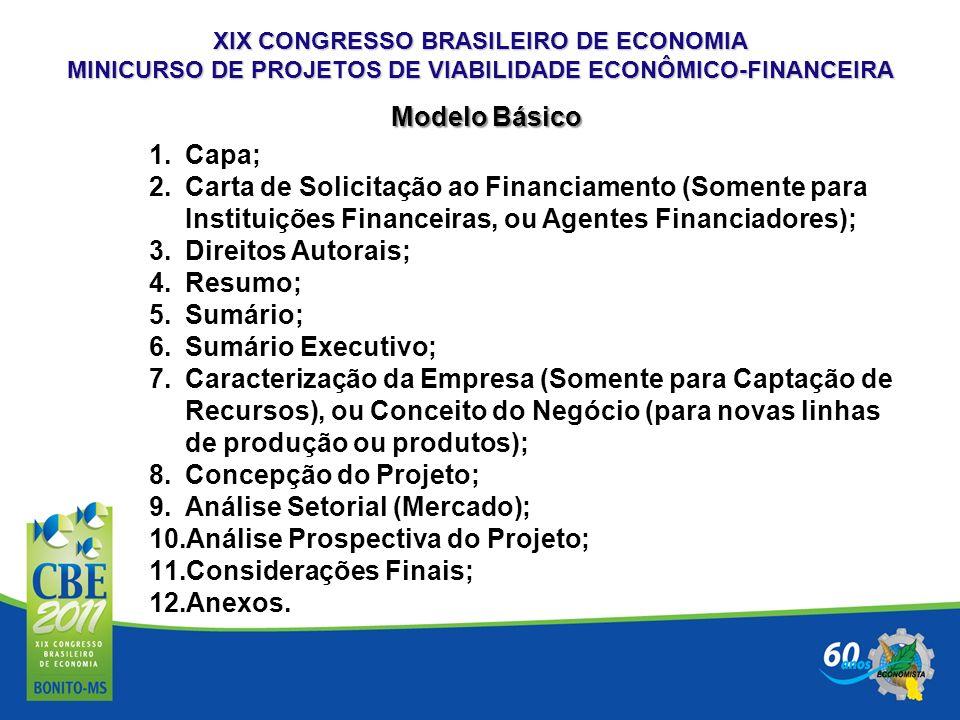 Análise Setorial (Mercado); Análise Prospectiva do Projeto;