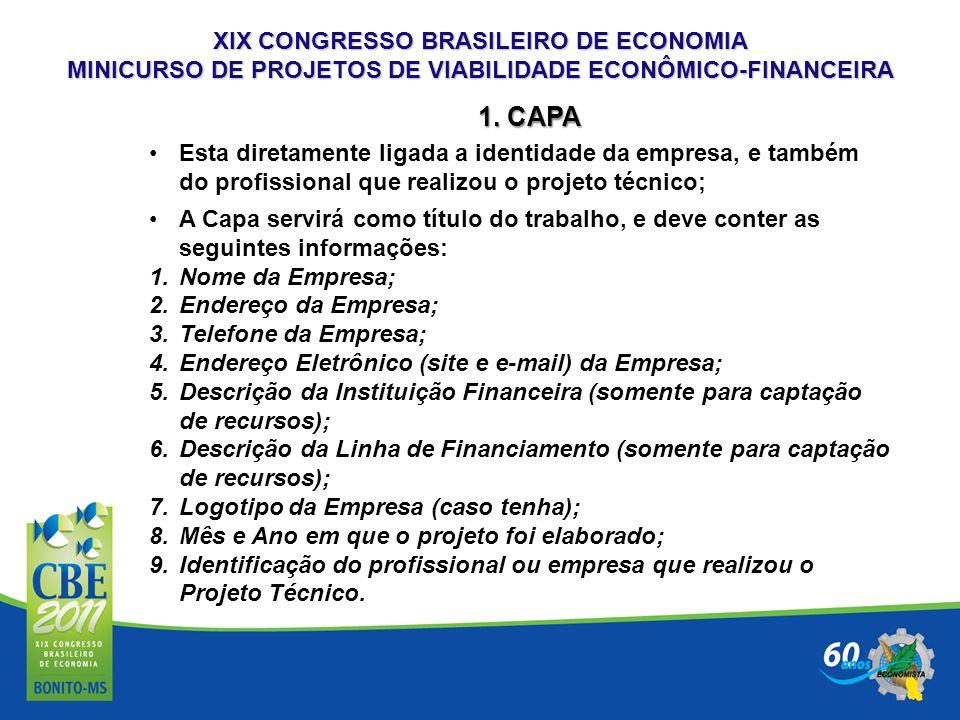 XIX CONGRESSO BRASILEIRO DE ECONOMIA MINICURSO DE PROJETOS DE VIABILIDADE ECONÔMICO-FINANCEIRA