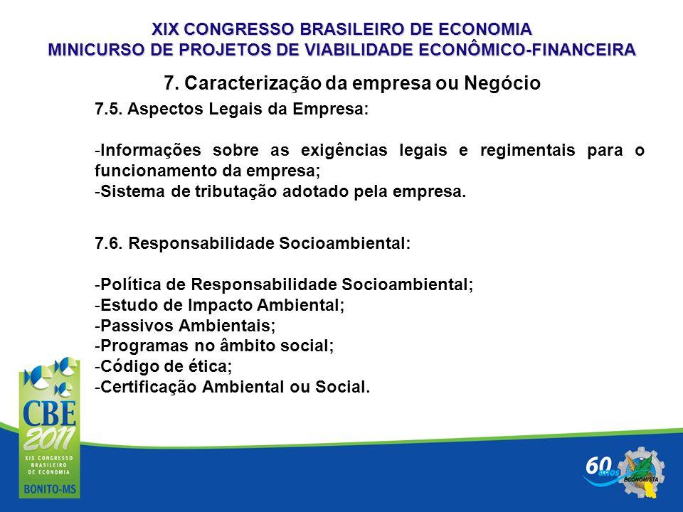 7. Caracterização da empresa ou Negócio
