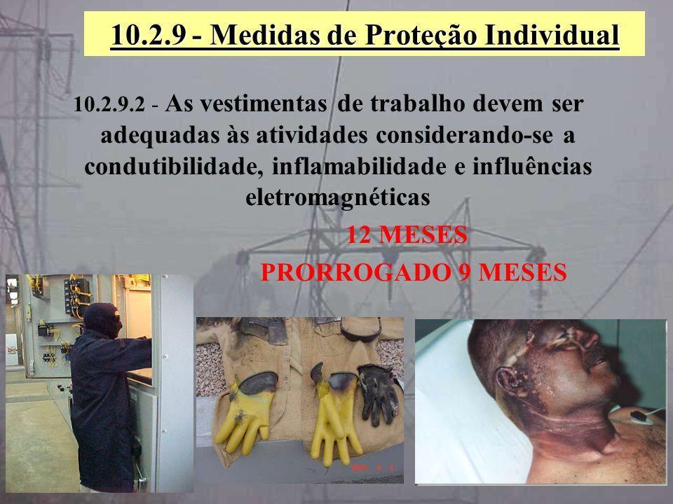 10.2.9 - Medidas de Proteção Individual