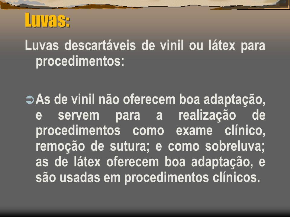 Luvas: Luvas descartáveis de vinil ou látex para procedimentos: