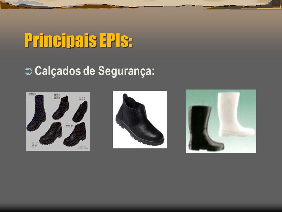 Principais EPIs: Calçados de Segurança: