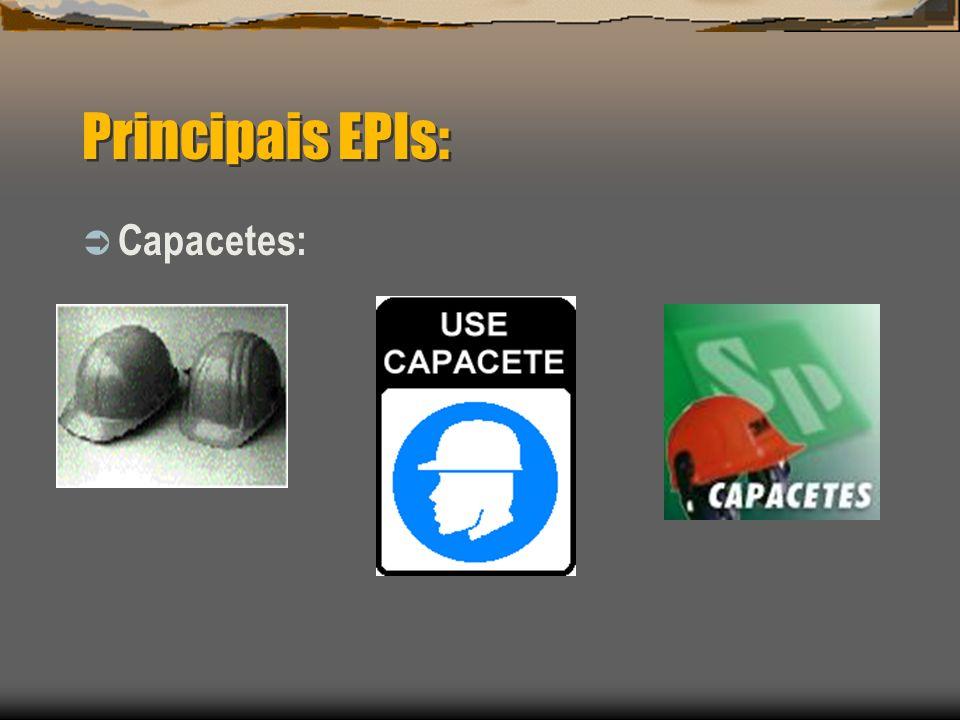 Principais EPIs: Capacetes: