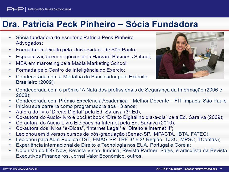 Dra. Patricia Peck Pinheiro – Sócia Fundadora