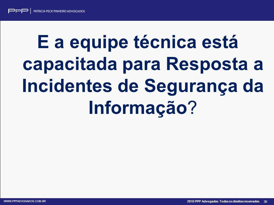 E a equipe técnica está capacitada para Resposta a Incidentes de Segurança da Informação
