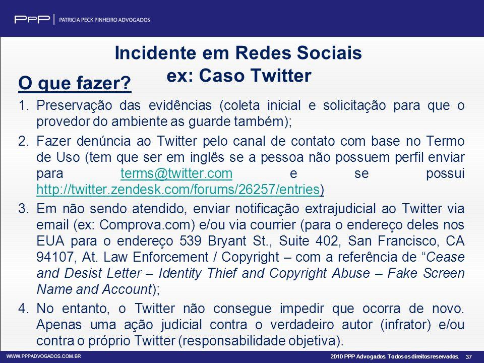 Incidente em Redes Sociais ex: Caso Twitter